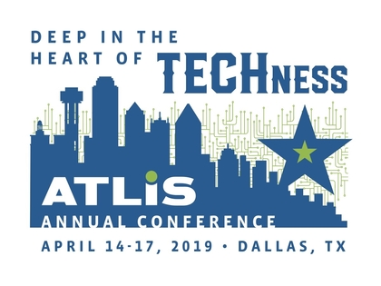 ATLIS AC 2019 Deep in the Heart of TECHness April 14-17